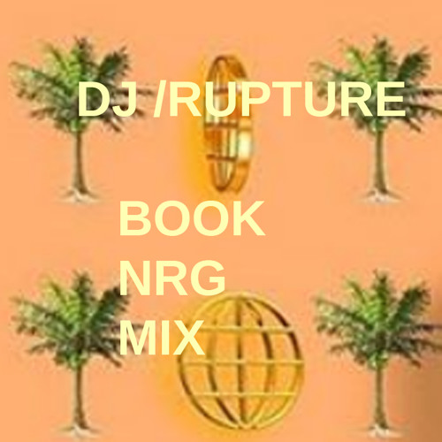 DJ Rupture – BOOK NRG MIX