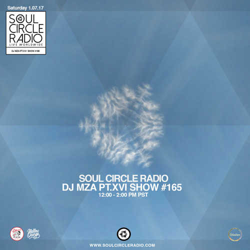 Soul Circle Radio – DJ Mza Pt.XVI Show #165