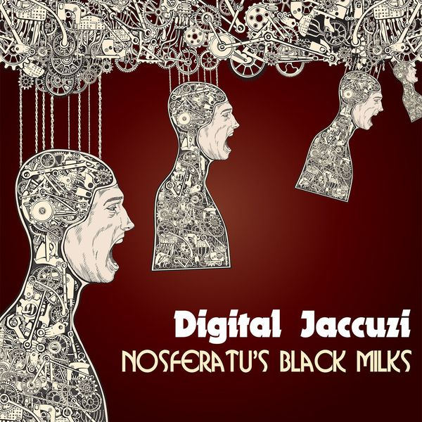Digital Jaccuzi 15 - Nosferatus Black Milks - The Vietnamese Space Program